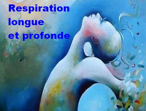 Respiration longue et profonde