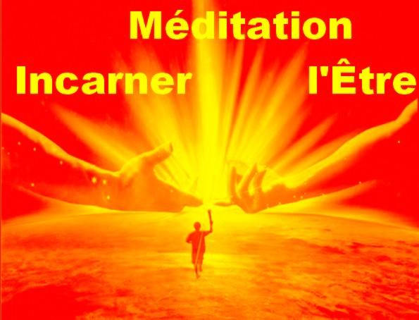 Méditation Incarner l'Être